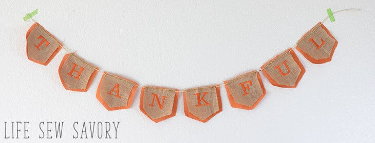 thankful banner Thanksgiving bunting tutorial from Life Sew Savory