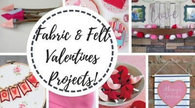 Felt and Fabric Valentines Projects and tutorials from Life Sew Savory