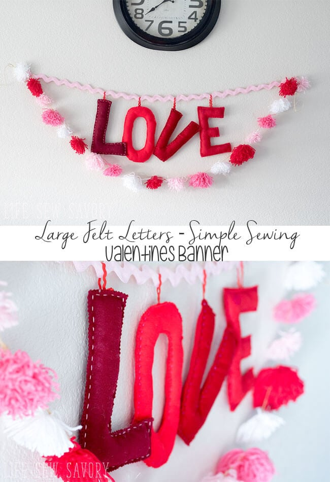 Stuffed Felt Letters Easy Valentines Diy Decoration From Life Sew Savory   Valentines  Letters