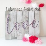 Pallet Art with Fabric for Valentines Day