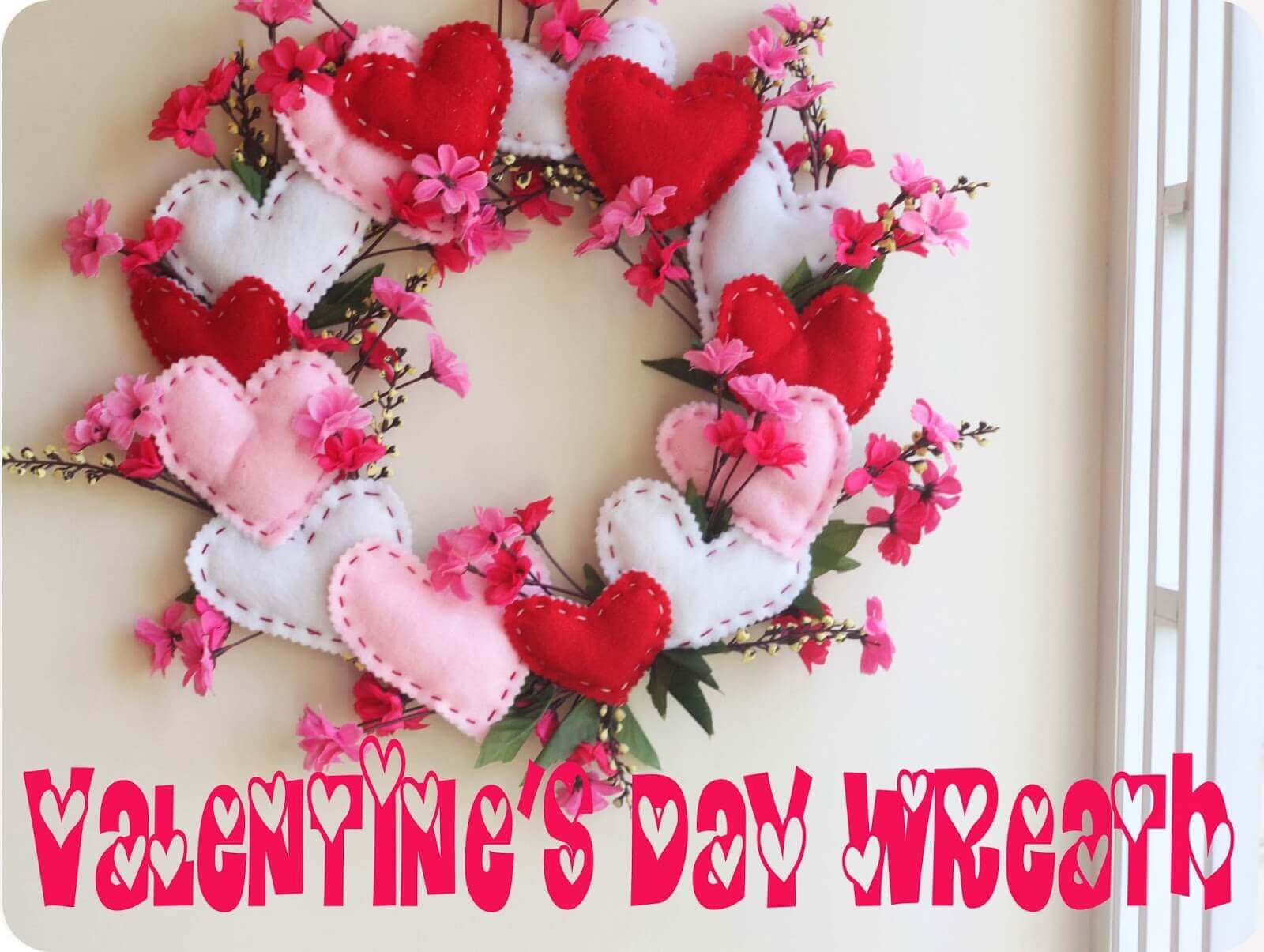 heart wreath for Valentines day felt and fabric valentines projects