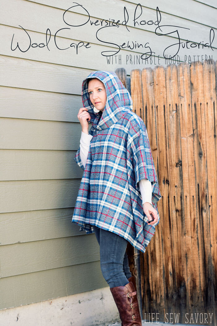 wool cape sewing tutorial with oversized hood pdf pattern from Life Sew Savory