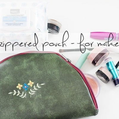 DIY Zipper Pouch for Makeup