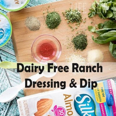 Dairy Free Ranch Dressing and Dip – with SILK