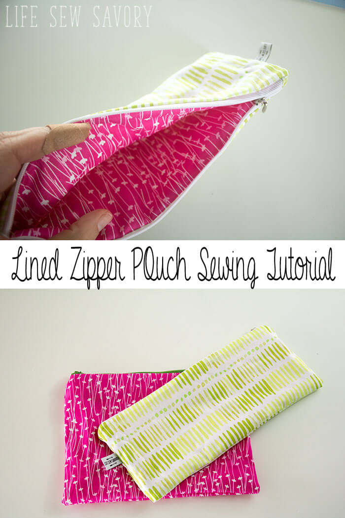 Zipper Pouch Tutorial - Lined - Life Sew Savory