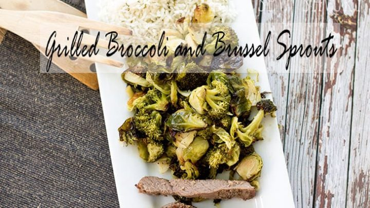 grilled broccoli and brussel sprouts from LIie Sew Savory
