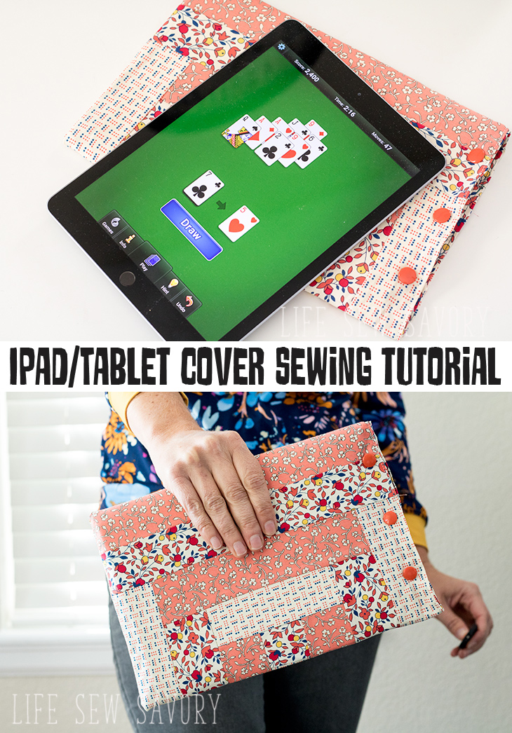DIY Ipad Case quilted sewing tutorial from Life Sew Savory