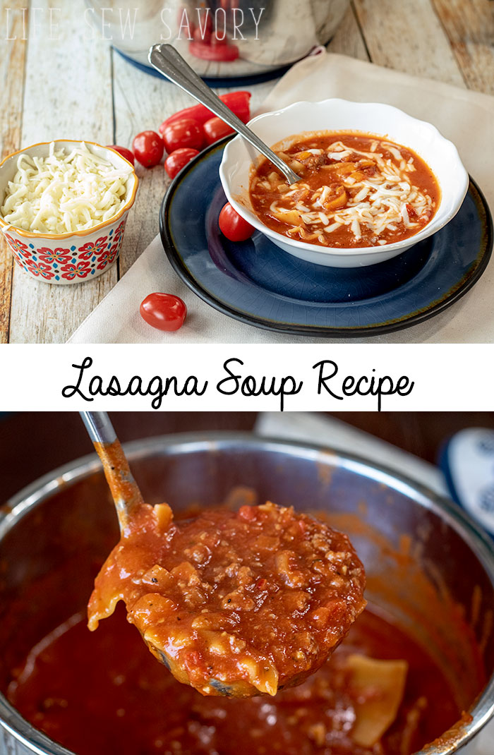 Lasagna Soup Instant Pot recipe easy soup recipe from Life Sew Savory