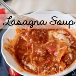 Lasagna Soup Instant Pot recipe