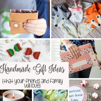 Handmade Gift Ideas – That your friends and family really want