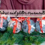 fabric and glitter ornaments