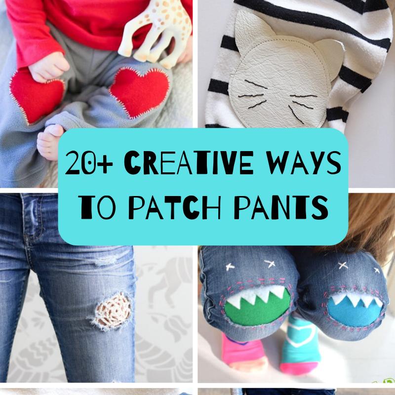 c196ad4e8 creative ways to patch pants - Life Sew Savory