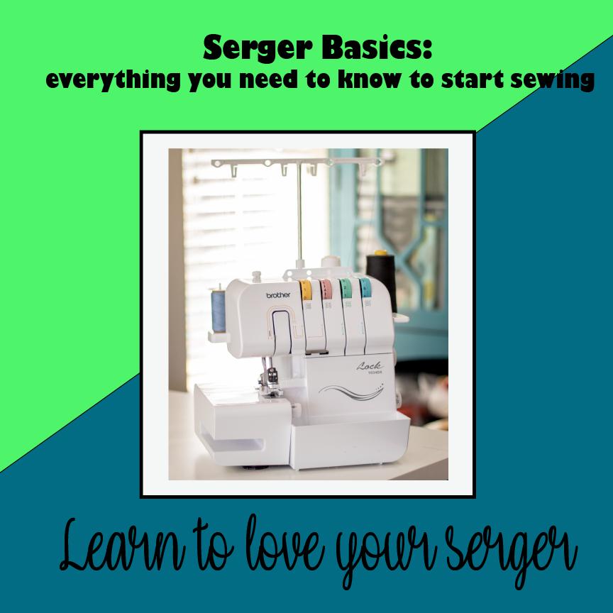 Serger Basics Class