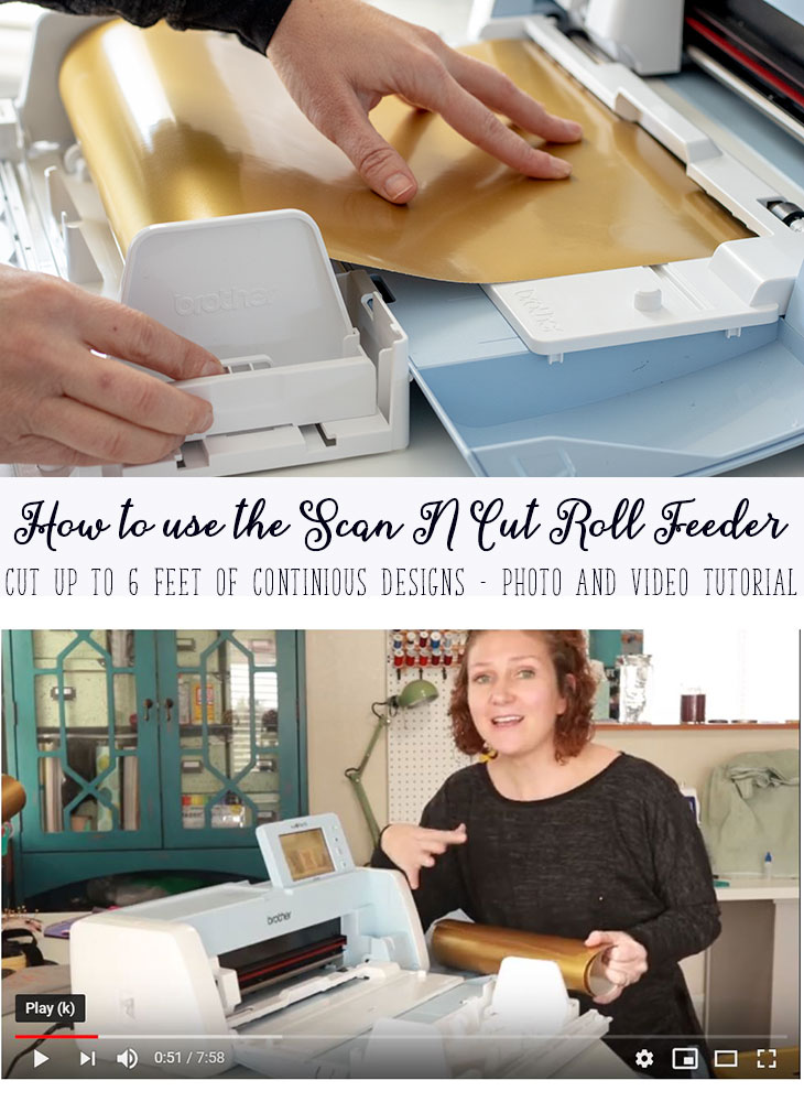How to use the Scan N Cut roll feeder function photo and video tutorial from Life Sew Savory