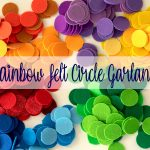 rainbow felt circle garland tutorial