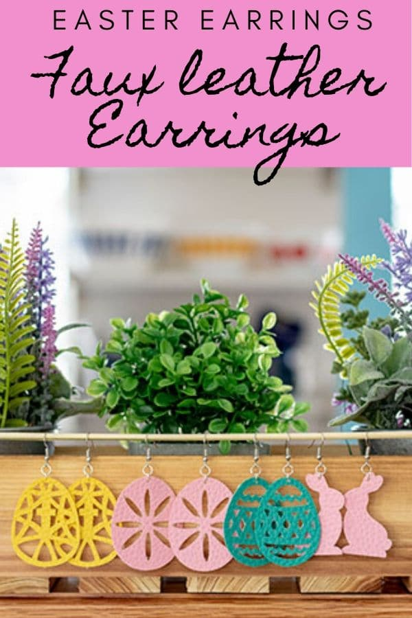 Earring SVG free file Easter Earrings from Faux leather from Life Sew Savory