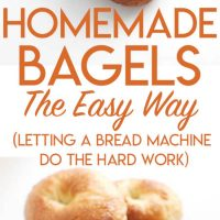 How to Make Homemade Bagels the Easy Way (The Bread Machine Does the Hard Work!)