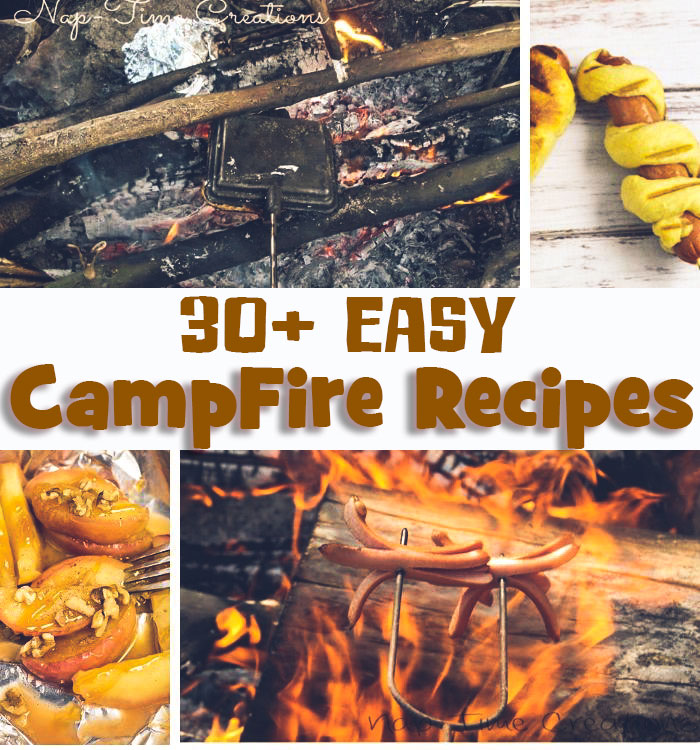more than 20 easy campfire recipes to make this summer