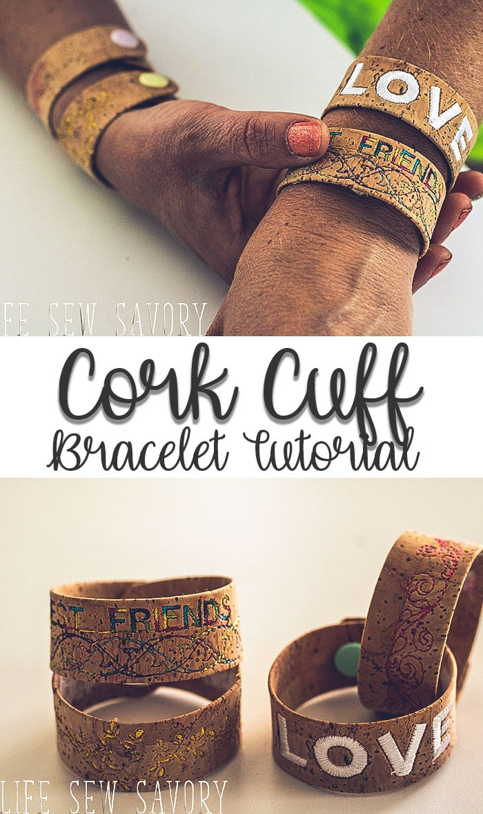 cork cuff bracelet tutorial with embroidery fun diy tutorial from Life Sew Savory