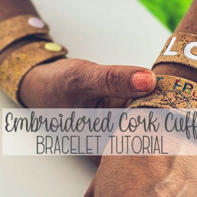 Cork Cuff Bracelet Tutorial