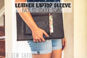 DIY laptop sleeve sewing tutorial and back to school sewing round up list