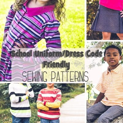 School Uniform/Dress Code Friendly Sewing Patterns