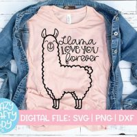 Llama Love You Forever SVG
