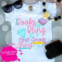 School SVG, Books and Bling its a First Grade thing SVG, First Grade SVG,