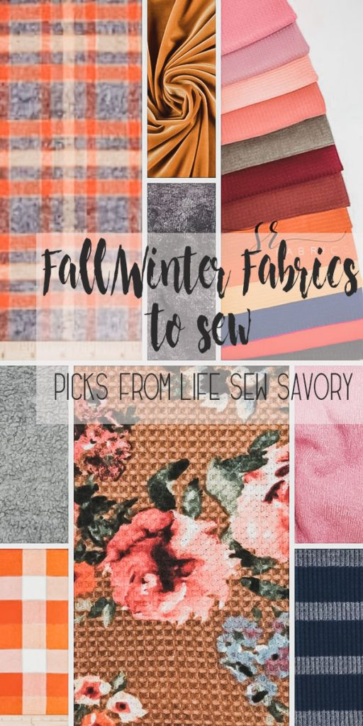fall fabric winter fabric to sew for cozy cold weather sewing favorites from Life Sew Savory
