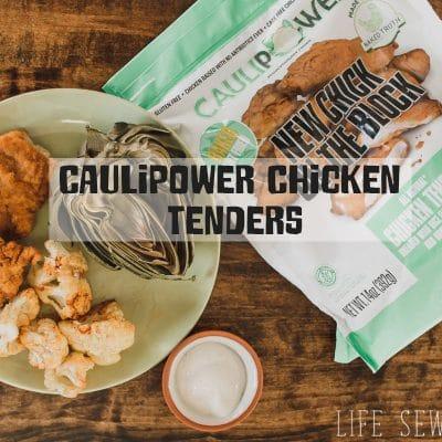 CAULIPOWER Chicken Tenders and Best Cauliflower Recipes