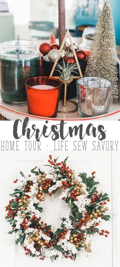 Christmas Home Tour Sewing and Craft Christmas Home Decor ideas on display from Life Sew Savory