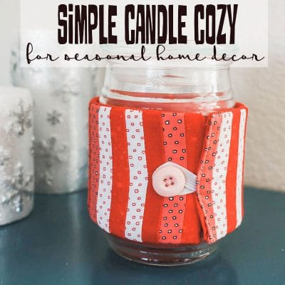 Decorative Candle Cozy Sewing tutorial