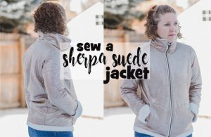 sherpa suede jacket sewing project