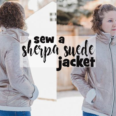Sew a Sherpa Suede Jacket
