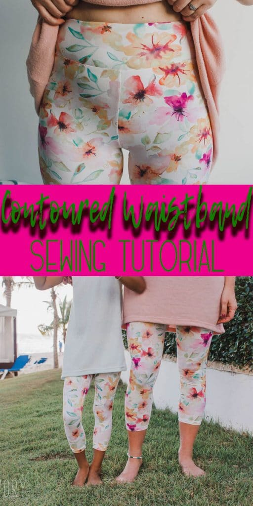 Contoured Waistband tutorial sew a contour waistband that you can add to any leggings pattern from Life Sew Savory