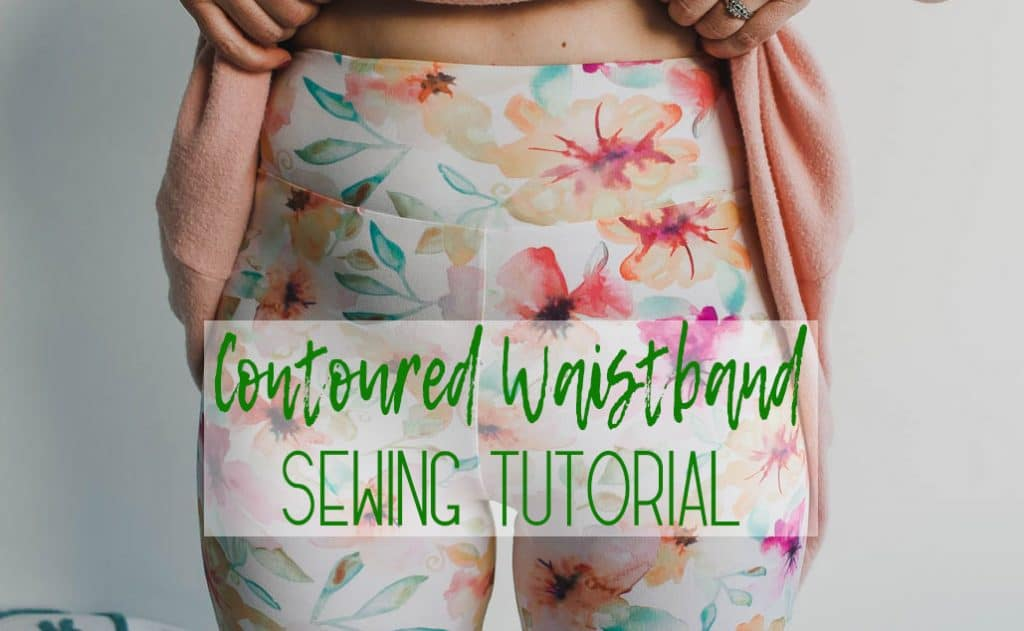 Contoured Waistband sewing tutorial