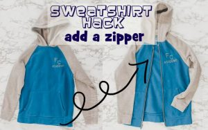 sweatshirt hack add a zipper sewing tutorial