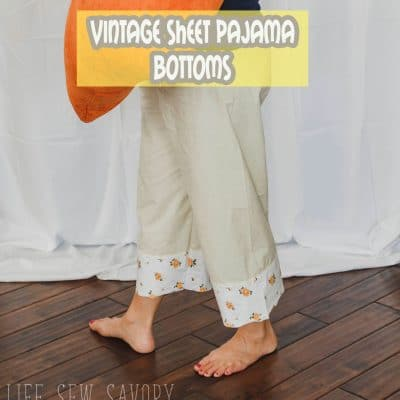 Pajama Pants from Vintage Sheets – Free pattern