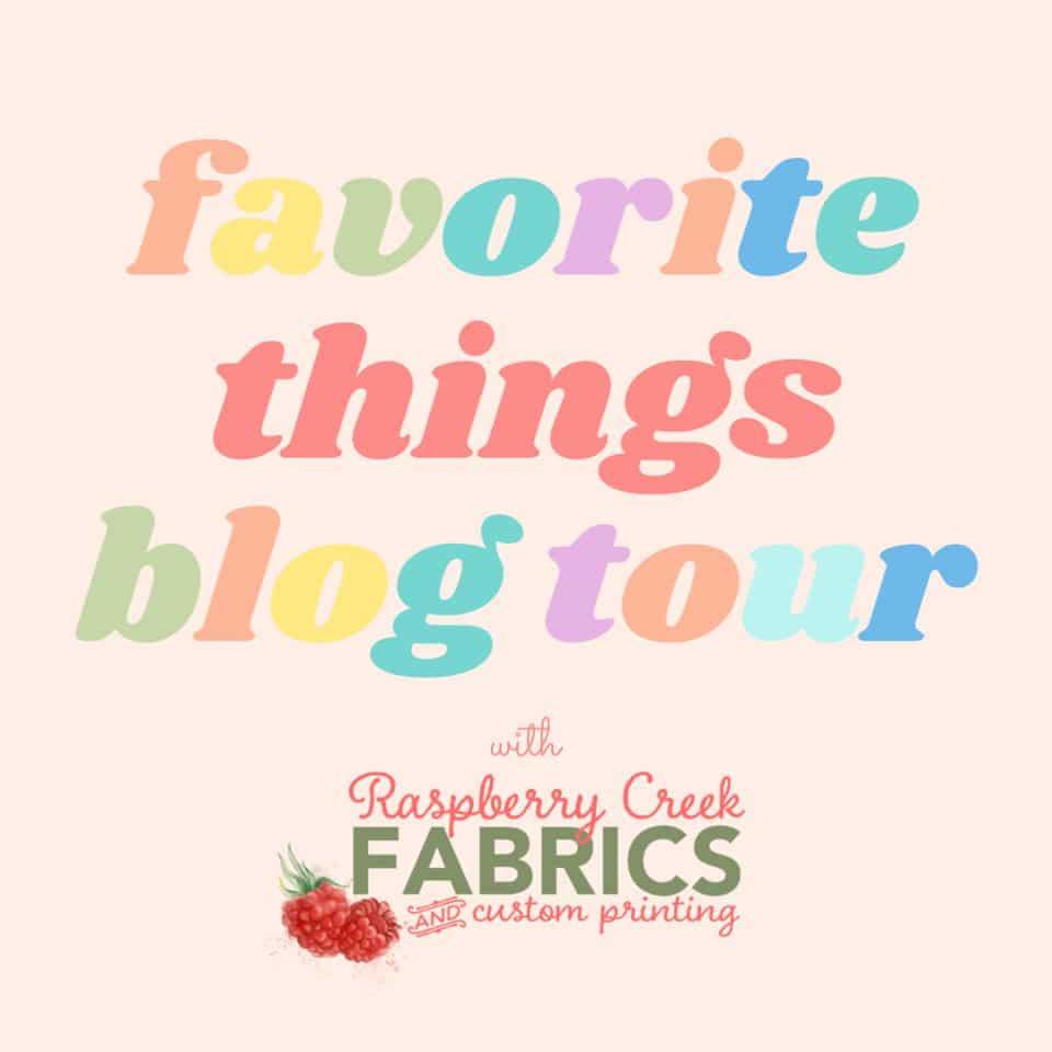 favorite things blog tour