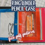 ring binder pencil pouch with free pattern