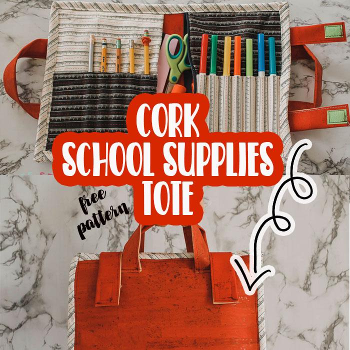 Cork School Supplies Tote free pattern