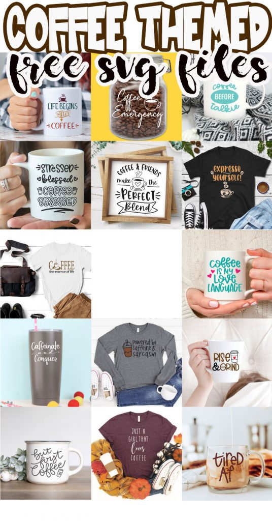 best coffee themed svg files for crafting and shirt making