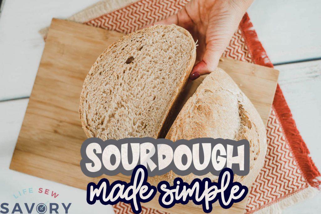 Sourdough made simple