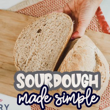 Sourdough made simple