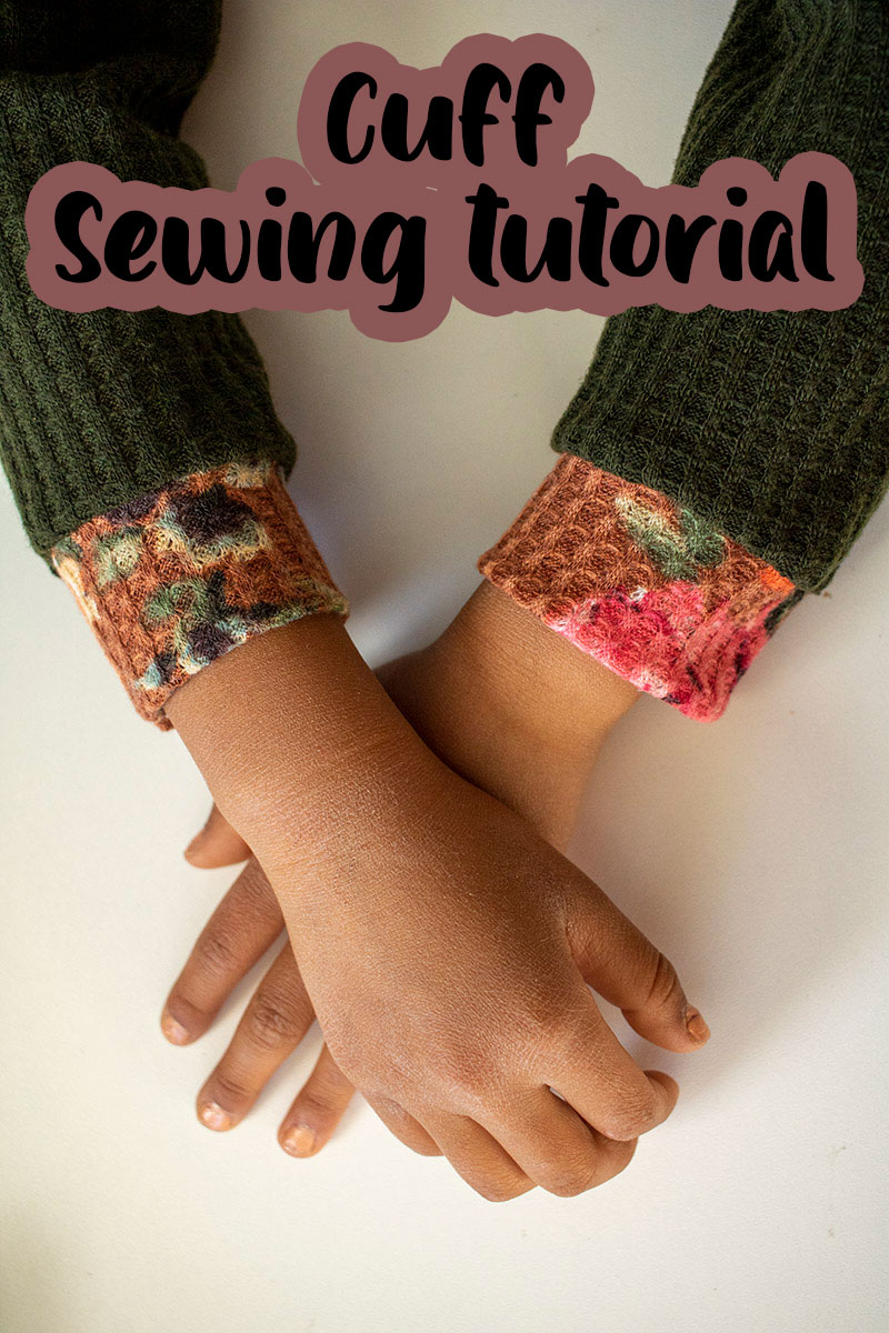 how to sew cuffs on any pattern sewing tutorial