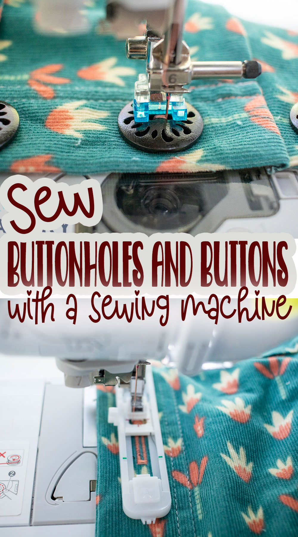 you can sew buttons and button holes on a sewing machine