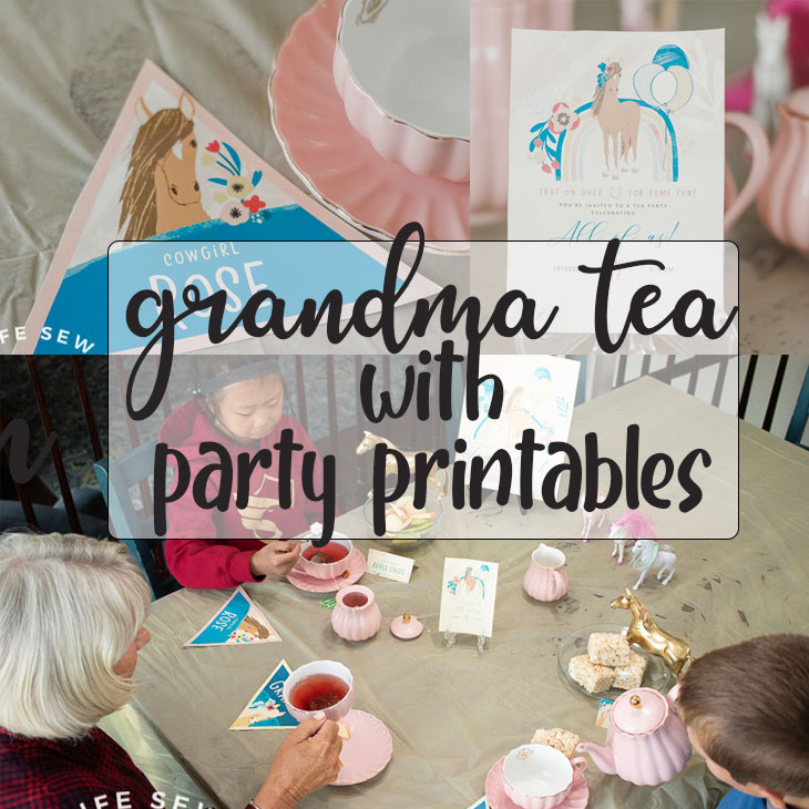 grandma tea party with easy printables