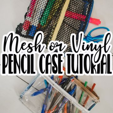 Pencil pouch sewing tutorial with mesh and vinyl