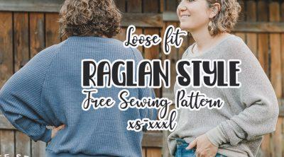 raglan style loose fit sweatshirt free pdf pattern
