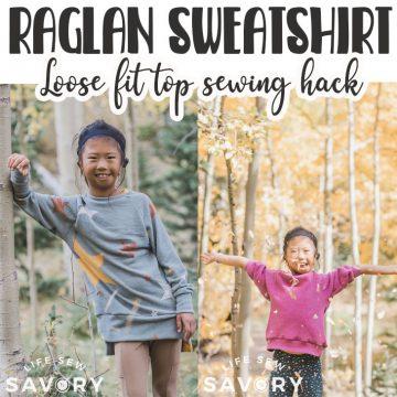 raglan sweatshirt sewing pattern and tutorial
